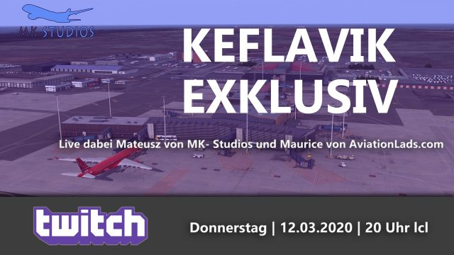 Twitch Livestream SimFlight Keflavik exclusive with AviationLads and MK-Studios